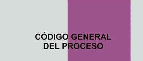 CÓDIGO GENERAL DEL PROCESO (LEY 1564 DE 2012)